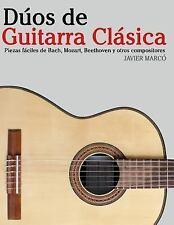 Dúos de Guitarra Clásica : Piezas Fáciles de Bach, Mozart, Beethoven y Otros...