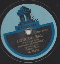 Dajos Bela Orchester Berlin 1924 spielt Ernest Gillet : Loin du Bal