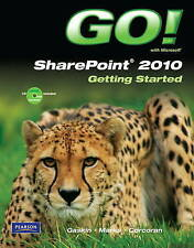 GO! with Microsoft SharePoint 2010 Getting Started by Gaskin, Shelley, Marks, S