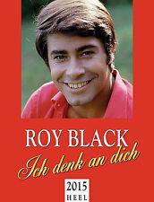 Roy Black - Ich denk an dich 2015 Kalender Heel Verlag