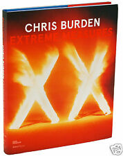 Chris Burden EXTREME MEASURES 1st ed SIGNED BY THE GREAT CHRIS BURDEN  rare sig