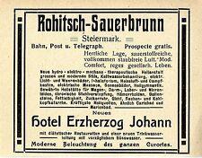 Rohitsch- Sauerbrunn Steiermark Hotel Erzherzog Johann Historische Reklame 1909