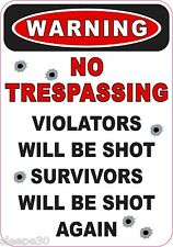 WARNING NO TRESPASSING SECURITY STICKER DECAL VIOLATORS WILL BE SHOT
