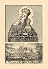Maria vom heiligen Berge in Gostin in Polen Jesus St. Holzstich Sankt A4 1027