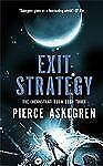 Exit Strategy (Book Three Inconstant Moon Trilogy) by Askegren, Pierce