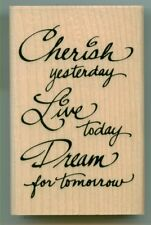 STAMPENDOUS rubber stamp CHERISH LIVE DREAM wood mounted, Sentiments, M082