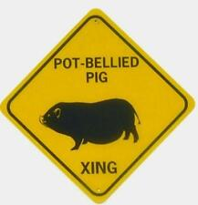 POT BELLIED PIG XING Aluminum Sign