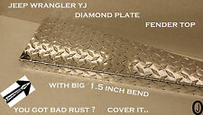 JEEP wrangler yj DIAMOND PLATE FENDER TOP COVERS WITH 1.5 inch  BEND. SET OF 2