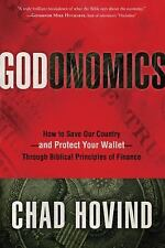 Godonomics Chad Hovind 2013 HBDJ fine book Economics Religion Protect Wallet 1st