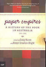 Paper Empires: A History of the Book in Australia 1946-2005 by Robyn...
