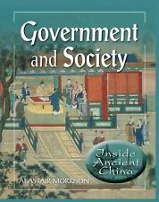 Government and Society (Inside Ancient China)