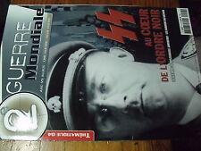 µ? Revue 2e Guerre Mondiale Thematique n°4 Au coeur Ordre noir Gestapo Ahnenerbe