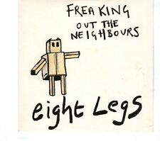 (GR858) Eight Legs, Freaking Out The Neighbours  - 2007 CD