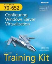 MCTS Self-Paced Training Kit Exam 70-652: Configuring Windows Server Virtualiz