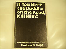 If You Meet the Buddha on the Road, Kill Him! Kopp 1972 2-1H