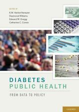 Diabetes Public Health: From Data to Policy,