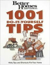 1001 Do-It-Yourself Tips: Hints tips and shortcuts for your home