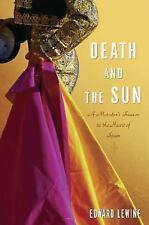 Death and the Sun: A Matador's Season in the Heart of Spain-ExLibrary