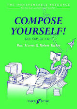 Compose Yourself!: Teacher's Book by Paul Harris and Robert Tucker Key Stage 3/4