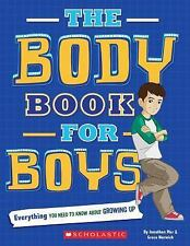 The Body Book for Boys by Grace Norwich, Rebecca Paley and Jonathan Mar...