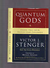 Quantum Gods: Creation, chaos, and the Search for Cosmic Consciousness, Stenger