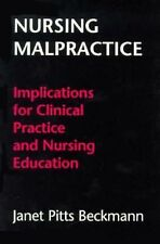 Nursing Malpractice: Implications for Clinical Practice and Nursing Education b