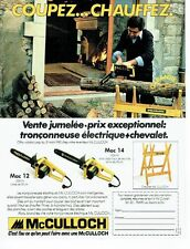 PUBLICITE ADVERTISING 027  1980  Mc Culloch  tronçonneuse electrique chevalet