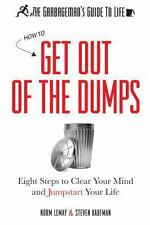 The Garbageman's Guide to Life : How to Get Out of the Dumps by Norm LeMay...