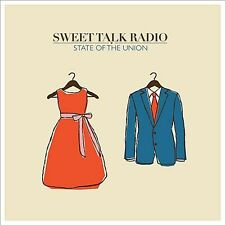State of the Union by Sweet Talk Radio (CD, Sep-2012, CD Baby (distributor))