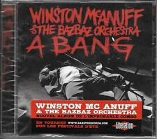 CD 13T WINSTON McANUFF & THE BAZBAZ ORCHESTRA A BANG NEUF SCELLE FRENCH STICKER