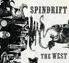 Spindrift - The West CD 2008 Digipak MINT Beat the World CHEAP!