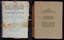 Encyclopédie d'Architecture 1854 (Calliat-Lance) 120 planches / GRAVURES + texte