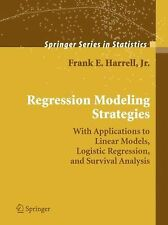 Regression Modeling Strategies: With Applications to Linear Models, Logistic Reg