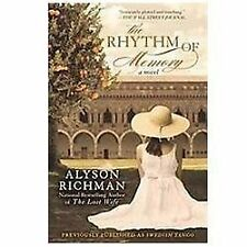 The Rhythm Of Memory Alyson Richman Romantic Politics 2012 Paperback Love USA