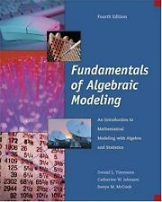 Fundamentals of Algebraic Modeling: An Introduction to Mathematical Modeling wit
