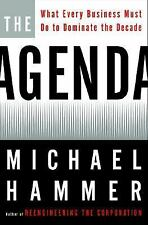 The Agenda : What Every Business Must Do to Dominate the Decade by Michael...