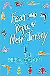 Fear and Yoga in New Jersey by Debra Galant (2009, Paperback)