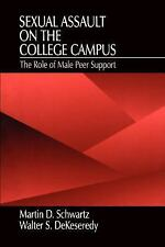 Sexual Assault on the College Campus: The Role of Male Peer Support