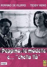 DvD PEPPINO LE MODELLE E CHELLA LLA' Peppino De Filippo   ......NUOVO