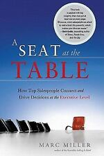 A Seat at the Table:How Top Salespeople Connect and Drive Decisions at the Execu