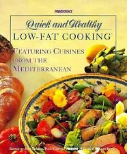 Prevention's Quick and Healthy Low-Fat Cooking: Featuring Cuisines from the Medi