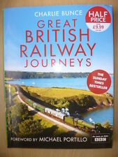 GREAT BRITISH RAILWAY JOURNEYS by Charlie Bunce, ISBA.9780007901845(Pub.Collins)