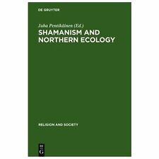 Shamanism and Northern Ecology (Religion and Society), , , New, 1996-02-23,