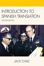 Introduction to Spanish Translation by Jack Child (2009, Paperback)