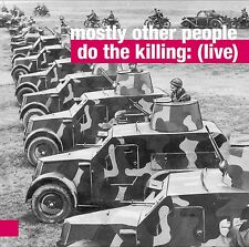 Mostly Other People Do The Killing   LIVE (in Poland) [CD]