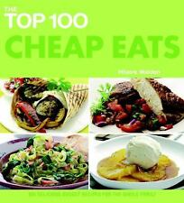 The Top 100 Cheap Eats: 100 Delicious Budget Recipes for the Whole Family (The T