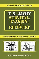 U. S. Army Survival, Evasion, and Recovery by United States Department of...