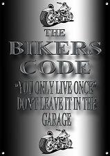 Los motoristas código que se vive una vez no dejarlo en el garaje Letrero De Metal.