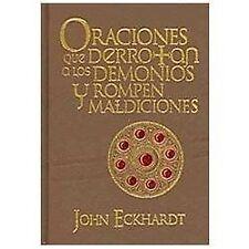 Oraciones Que Derrotan a los Demonios y Rompen Maldiciones : Oraciones Para...