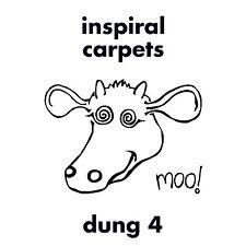 """INSPIRAL CARPETS Dung 4 - LP + 7"""" / Vinyl - 2014"""